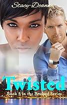 Twisted (bwwm Romantic Suspense) (the Bruised Series Book 5)