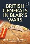 British Generals in Blair's Wars (Mil...