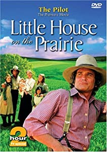 Little House On The Prairie - The Pilot by Lions Gate