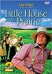 Little House on the Prairie: Pilot Ep...