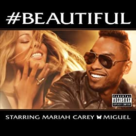 #Beautiful [feat. Miguel] [Explicit]