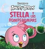 Angry Birds. Stella y los rompepompas