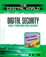 Digital Security: Cyber Terror and Cyber Security Front Cover