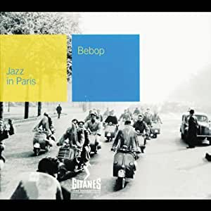 Collection Jazz In Paris - Bebop - Digipack