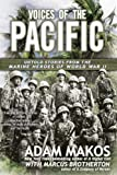 Voices of the Pacific: Untold Stories from the Marine Heroes of World War II