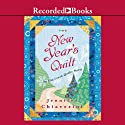 The New Year's Quilt Audiobook by Jennifer Chiaverini Narrated by Christina Moore