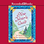 The New Year's Quilt (       UNABRIDGED) by Jennifer Chiaverini Narrated by Christina Moore