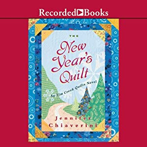 The New Year's Quilt | [Jennifer Chiaverini]