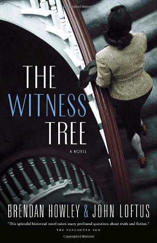 The Witness Tree: Brendan Howley, John J. Loftus: 9780679314219: Books - Amazon.ca