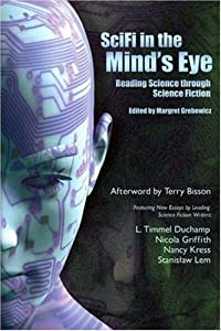 SciFi in the Mind's Eye: Reading Science Through Science Fiction by
