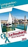 Le Routard Languedoc Roussillon 2013