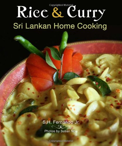 Rice & Curry: Sri Lankan Home Cooking (The Hippocrene International Cookbook Library) by S. H. Fernando Jr