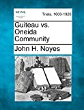img - for Guiteau vs. Oneida Community book / textbook / text book