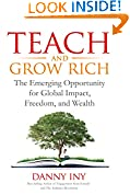 #9: Teach and Grow Rich: The Emerging Opportunity for Global Impact, Freedom, and Wealth (The Audience Revolution Book 2)