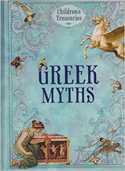 Children's Treasuries Greek Myths Book: Sandy Creek: Amazon.com: Books