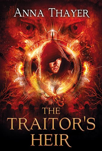 The Traitor's Heir: Every Man Has a Destiny: His is to Betray (The Knight of Eldaran)