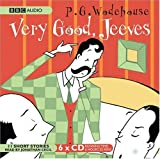 Very Good, Jeeves: (Unabridged) (BBC Audio)