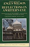 Reflections in a Writer's Eye: Travel Pieces (0140095802) by Wilson, Angus