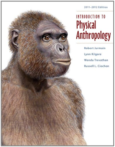 Introduction to Physical Anthropology 2011-2012 Edition
