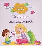 img - for Historias para contar a los beb s, Historias con mi mam  book / textbook / text book