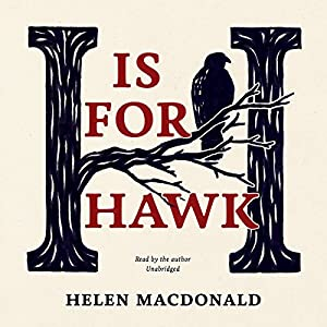 H Is for Hawk Hörbuch