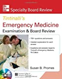 img - for McGraw-Hill Specialty Board Review Tintinalli's Emergency Medicine Examination and Board Review 7th edition by Promes, Susan (2013) Paperback book / textbook / text book