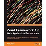 "Zend Framework 1.8 Web Application Developmentvon ""Keith Pope"""