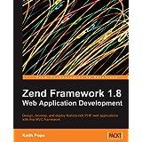 "Zend Framework 1.8 Web Application Developmentvon ""Keith Pope"""