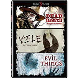 Horror Pack Volume 1 (Evil Things/Vile/The Dead and The Damned)