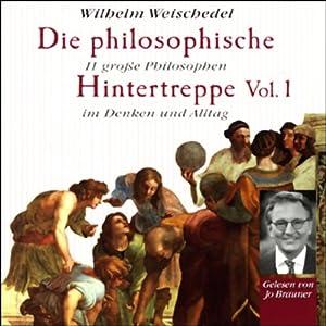 Die philosophische Hintertreppe - Vol. 1 Hörbuch