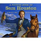 A Picture Book of Sam Houston (Picture Book Biography) (Picture Book Biographies)