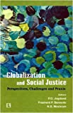 Globalization and Social Justice: Perspectives, Challenges and Praxis