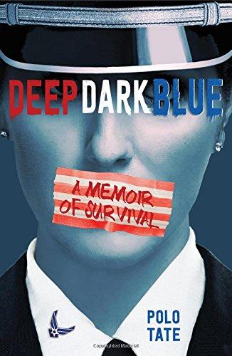 Deep Dark Blue: A Memoir of Survival [Tate, Polo] (Tapa Dura)