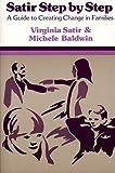 img - for By Virginia Satir - Satir Step by Step: 28th (eigth) Edition book / textbook / text book
