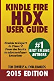 img - for Kindle Fire HDX User Guide - Newbie to Expert in 2 Hours! book / textbook / text book