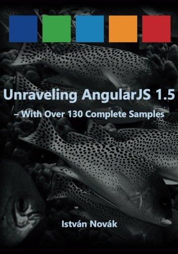 Unraveling Angularjs 1.5: Volume 4