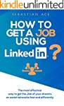 LinkedIn: How to Get a Job Using Link...