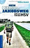 Mein Ditmar Jakobsweg - 875 km für den HSV
