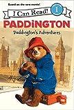 Paddington: Paddingtons Adventures (I Can Read Book 1)
