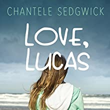 Love, Lucas (       UNABRIDGED) by Chantele Sedgwick Narrated by Allison McLemore