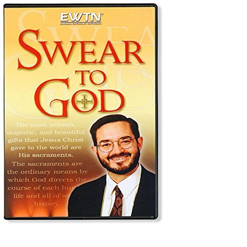 SWEAR TO GOD W/ SCOTT HAHN *AN EWTN 4-DISC DVD