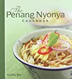 The Penang Nyonya Cookbook (9812617868) by Tan, Cecilia