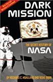 by Mike Bara,by Richard C. Hoagland Dark Mission: The Secret History of NASA, Enlarged and Revised Edition(text only)[Paperback]2009