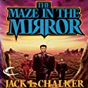 The Maze in the Mirror: G.O.D. Inc., Book 3 (       UNABRIDGED) by Jack L. Chalker Narrated by Darren Stephens