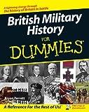 British Military History For Dummies