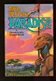 Paradise: A Chronicle of a Distant World (0312931832) by Resnick, Mike