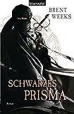 Schwarzes Prisma (Die Licht-Saga, Band 1)