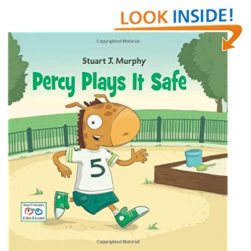 Percy Plays It Safe (Stuart J. Murphy's I See I Learn) Stuart J. Murphy