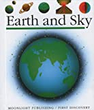 Earth and Sky (First Discovery Series)