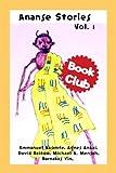 Book Club Internationals Ananse Stories, Vol. 1